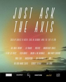 JUST ASK THE AXIS...presented by Kindform