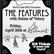  Do512 Presents: The Features w/ Saints of Valory