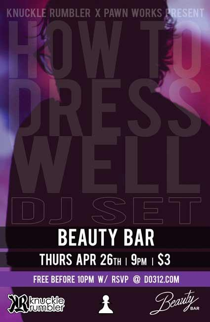 How to Dress Well [DJ Set] - RSVP for FREE Entry BEFORE 10PM!