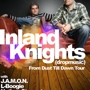 F.I.S.T presents: INLAND KNIGHTS @ Barcelona