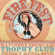  Fire Fest Presents : The Matchbox Showcase FREE SHOW