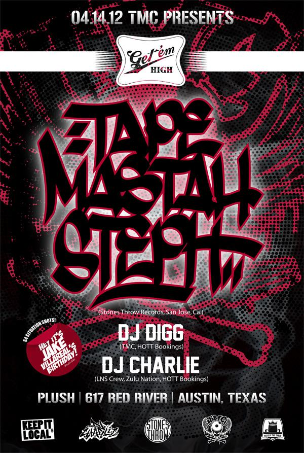 Tape Mastah Steph (Stonesthrow) w/ Digg and DJ Charlie