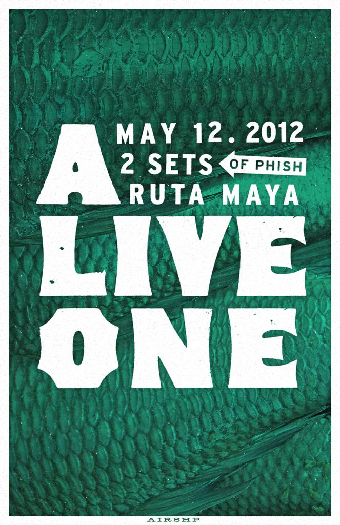 A Live One - Phish Tribute - Ruta Maya