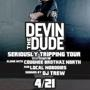 Devin the Dude 'Seriously Tripping' Tour 2012