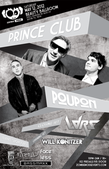 Prince Club, Poupon, Will Konitzer, LDRS