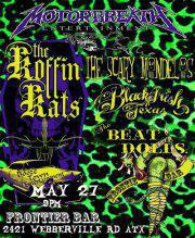 Koffin Kats,The Beat Dolls, The Black Irish, the Scary Mondelos