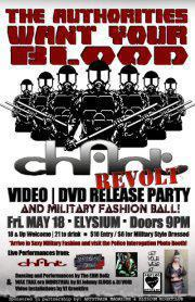 CHANT : REVOLT Video/DVD Release Party & Military Fashion Ball!