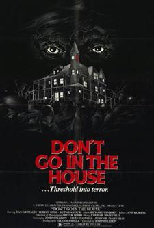 Terror Tuesday: Don't Go in the House