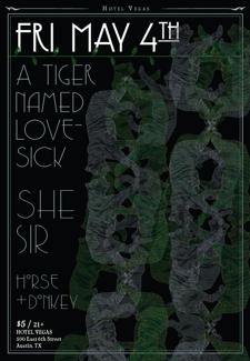 A Tiger Named Lovesick, She Sir w/ Horse + Donkey