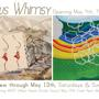Serious Whimsy Opening Reception May 4th