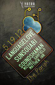 Language Love, SunSquabi with SoundShaman, Michael Garfield, Matthew Ian