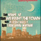  The Parish Underground Presents: We Paint the Town, Grape St, Paperthreat, Little Emily Warfield