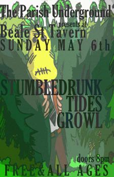 The Parish Underground Presents: Stumbledrunk, Tides, &amp; Growl