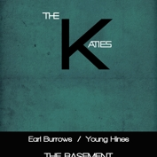 The Return of The Mighty............. Katies w/Earl Burrows and Young Hines