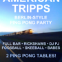  American Tripps Ping Pong And Soul Party