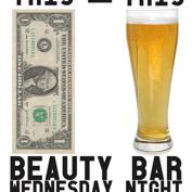 Do312.com & Beauty Bar Present:  BARGAIN WAVE $1 Beers All Night + Hosted Schlitz + More w/ RSVP (May 30)