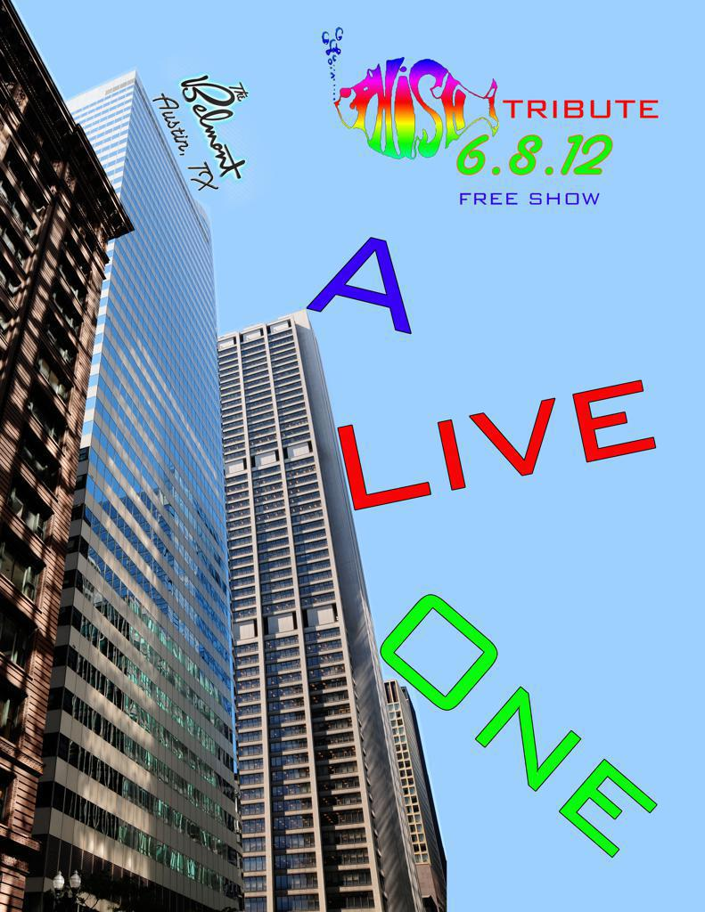 A Live One - Phish Tribute - The Belmont - FREE SHOW