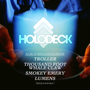 HOLODECK RELEASE PARTY - Thousand Foot Whale Claw, Troller, Lumens, Smoke Emery