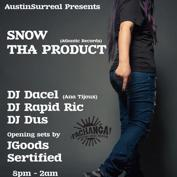  Official Pachanga Fest After Party - AustinSurreal Presents Snow tha Product, Rapid Ric, DJ Dus, DJ Dacel Y MAS!