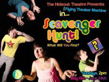 The Flying Theater Machine Presents: Scavenger Hunt
