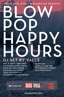 Blow Pop Happy Hours Featuring YALLS!
