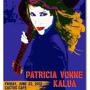 Austin Vida presents Patricia Vonne & Kalua at Cactus Cafe
