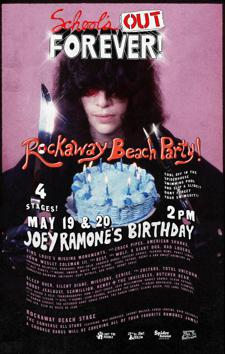 SCHOOL'S OUT FOREVER ROCKAWAY BEACH PARTY