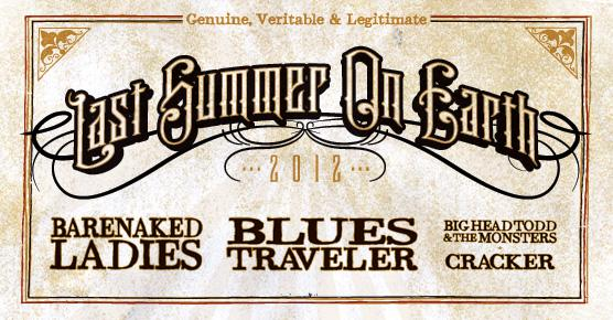 Last Summer On Earth: Barenaked Ladies, Blues Traveler, Cracker, Big Head Todd & The Monsters