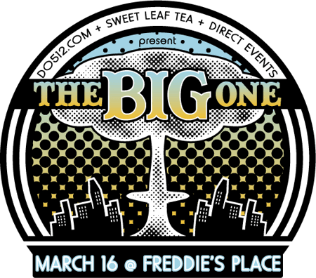 Do512/Sweet Leaf Tea/Direct Events--The Big One