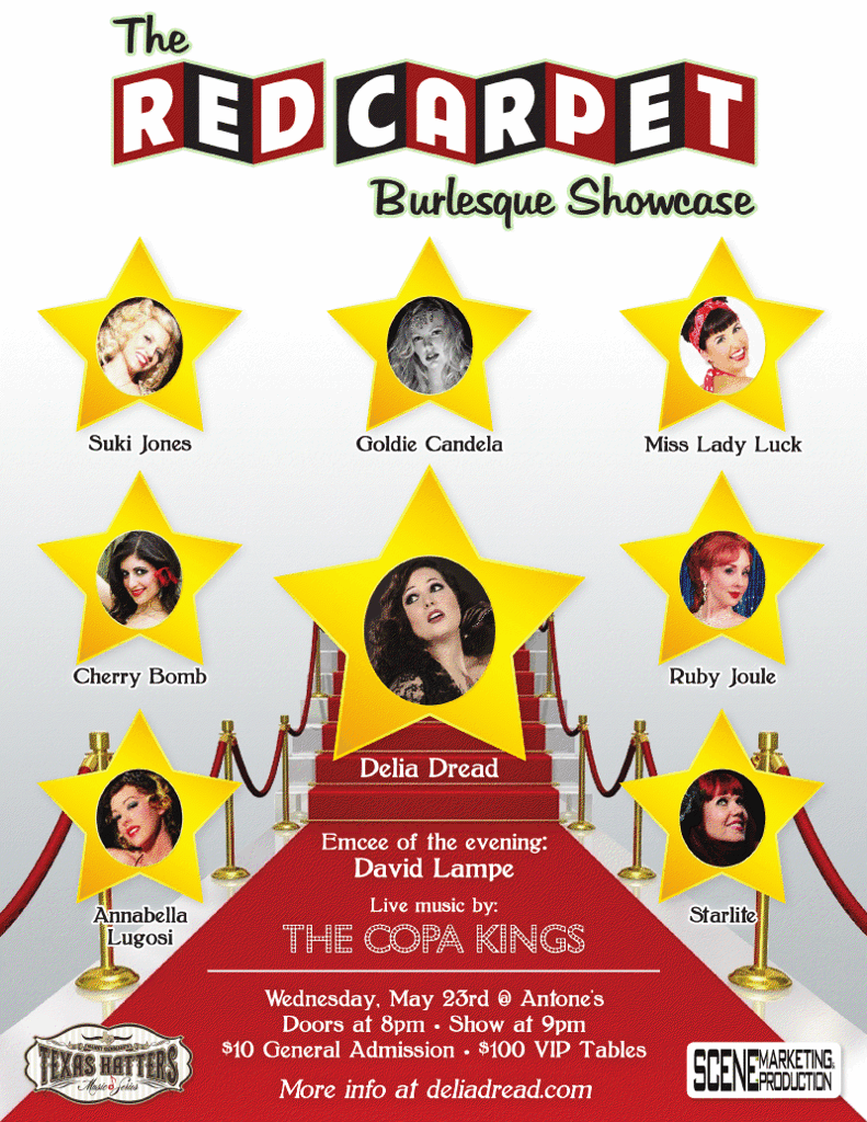 Red Carpet Burlesque Showcase, Delia Dread, Starlite, Cherry Bomb, Goldie Candela, Miss Lady Luck, Ruby Joule, Annabella Lugosi,