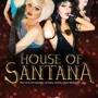 The House of Santana