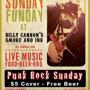 Sunday Fundays (PUNK) at Billy Cannon's