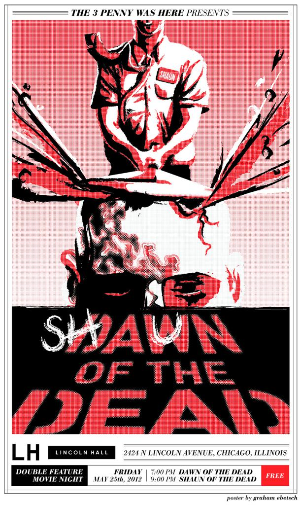 "The 3 Penny Was Here Presents: Zombie Apolcalypse Night ""Shaun Of The Dead vs. Dawn Of The Dead"""