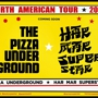 Har Mar Superstar, The Pizza Underground, Toby Goodshank (of the Moldy Peaches), Lizzo