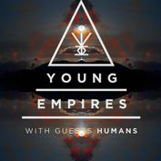 Young Empires, Humans, Rio Rio