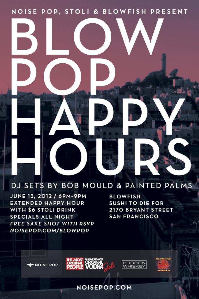 Blow Pop Happy Hours Featuring Bob Mould & Painted Palms (DJ Sets)