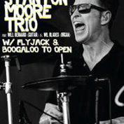 Stanton Moore Trio w/ Flyjack and Boogaloo