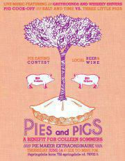 Pies & Pigs - Benefit for Colleen Sommers