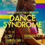 DANCE SYNDROME | feat DJs 4BZ + SOUND CULTURE + SOULPHONETICS