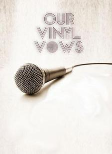 Our Vinyl Vows, Beta State, February Fifth