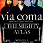 Via Coma, I The Mighty, Atlas