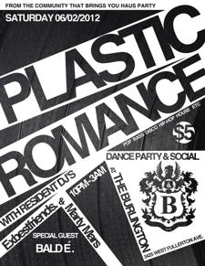 Plastic Romance Dance Party and Social with Resident DJs Exbestfriends and Marty Mars plus Special Guest BALD E.