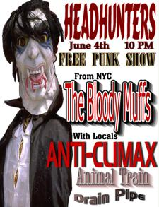 The Bloody Muffs w/ Anti-Climax, Drain Pipe and Animal Train