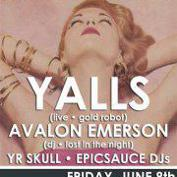 Push The Feeling #4: Yalls (Live) + Avalon Emerson (DJ Set) + YR SKULL + epicsauce DJs