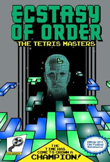 AFF Presents: ECSTASY OF ORDER: TETRIS MASTERS