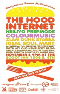 RSVPs Closed - Cherrypeel.com Presents: The Combo Plate! with the Hood Internet (Fun Fun Fun Fest Pre-Party)