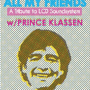 All My Friends (LCD Soundsystem tribute band) with DJ Prince Klassen; it's Teddy's Birthday/Zombie Prom theme