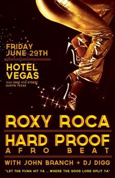 HARD PROOF AFROBEAT & ROXY ROCA with John Branch and DJ Digg