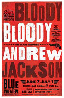 Bloody Bloody Andrew Jackson, a rock musical