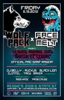 Official Pre Spring Awakening Music Festival Rager!  Wolf Pack vs Face Melt